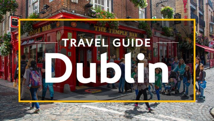 Best Traveler's Itinerary to Dublin